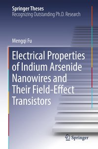 Electrical Properties of Indium Arsenide Nanowires and Their Fie