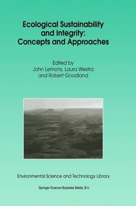 Ecological Sustainability and Integrity: Concepts and Approaches