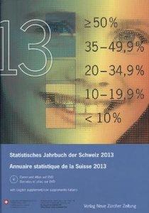 Statistisches Jahrbuch der Schweiz 2013, mit DVD. Annuaire stati