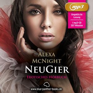 NeuGier | Erotik Audio Story | Erotisches Hörbuch | 1 MP3 CD