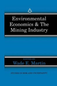 Environmental Economics & the Mining Industry