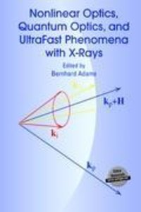 Nonlinear Optics, Quantum Optics, and Ultrafast Phenomena with X