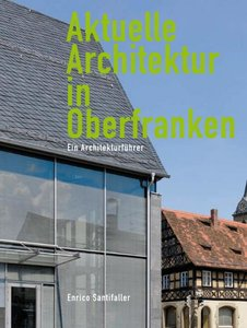 Aktuelle Architektur in Oberfranken