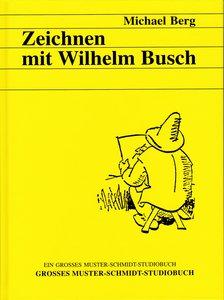 Zeichnen mit Wilhelm Busch