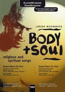 Body + Soul religious and spiritual songs
