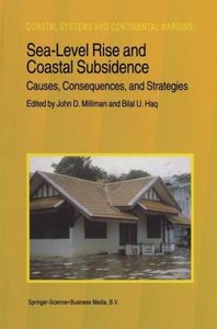 Sea-Level Rise and Coastal Subsidence: Causes, Consequences, and