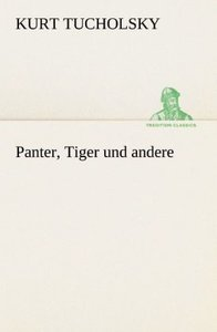 Panter, Tiger und andere