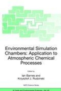 Environmental Simulation Chambers: Application to Atmospheric Ch