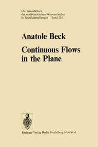 Continuous Flows in the Plane