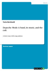 Depeche Mode: A band, its music, and the cult