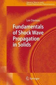 Fundamentals of Shock Wave Propagation in Solids