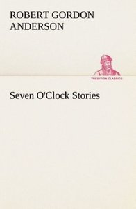 Seven O'Clock Stories