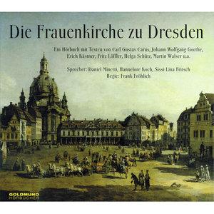 Die Frauenkirche zu Dresden. CD
