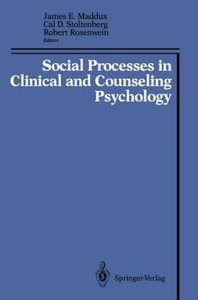 Social Processes in Clinical and Counseling Psychology