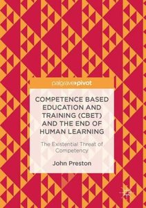 Competence Based Education and Training (CBET) and the End of Hu