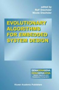 Evolutionary Algorithms for Embedded System Design