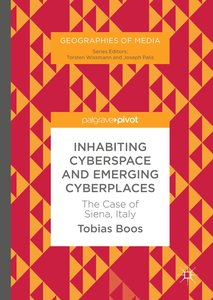 Inhabiting Cyberspace and Emerging Cyberplaces
