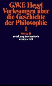 Vorlesungen über die Geschichte der Philosophie I