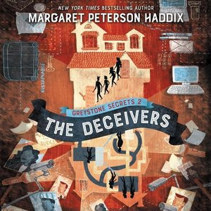 Greystone Secrets #2: The Deceivers: The Deceivers