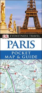 DK Eyewitness Travel Paris Pocket Map and Guide