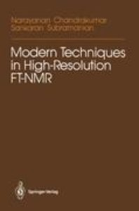 Modern Techniques in High-Resolution FT-NMR