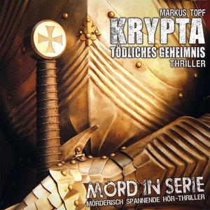 Mord In Serie 18: Krypta-Tödliches Geheimnis