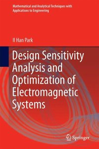 Design Sensitivity Analysis and Optimization of Electromagnetic