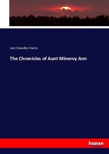 The Chronicles of Aunt Minervy Ann