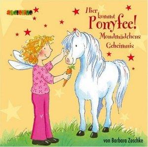 Hier kommt Ponyfee 01. Mondmädchens Geheimnis. CD