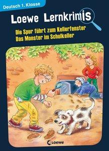Loewe Lernkrimis - Die Spur führt zum Kellerfenster / Das Monste