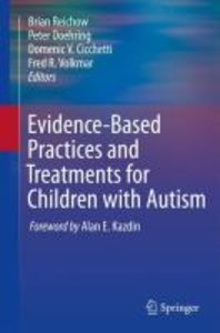Evidence-Based Practices and Treatments for Children with Autism