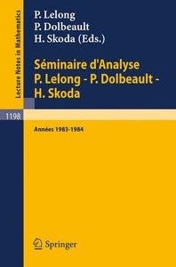 Séminaire d'Analyse P. Lelong - P. Dolbeault - H. Skoda