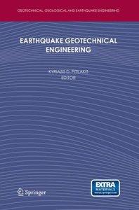 Earthquake Geotechnical Engineering