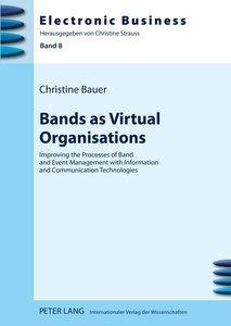 Bands as Virtual Organisations