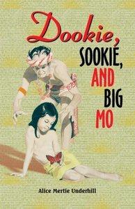 Dookie, Sookie, and Big Mo