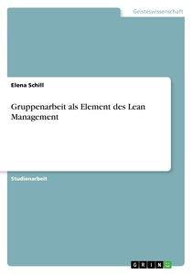 Gruppenarbeit als Element des Lean Management