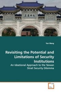 Revisiting the Potential and Limitations of Security Institutio