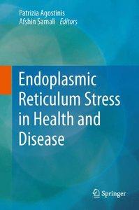 Endoplasmic Reticulum Stress in Health and Disease