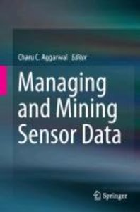 Managing and Mining Sensor Data