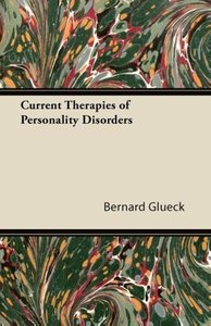 Current Therapies of Personality Disorders