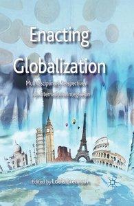 Brennan, L: Enacting Globalization
