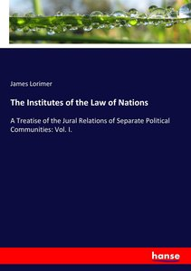 The Institutes of the Law of Nations