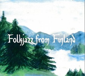 Folk Jazz From Finland