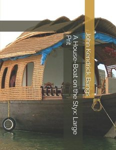 A House-Boat on the Styx: Large Print
