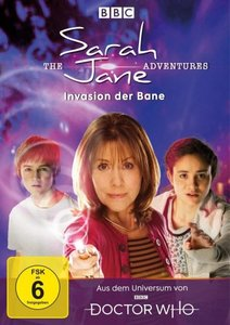 The Sarah Jane Adventures - Invasion der Bane