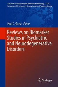 Reviews on Biomarker Studies in Psychiatric and Neurodegenerativ