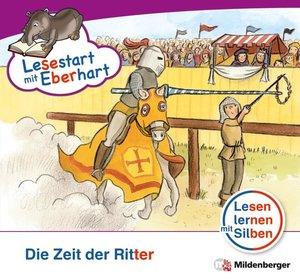 Lesestart mit Eberhart: Die Zeit der Ritter