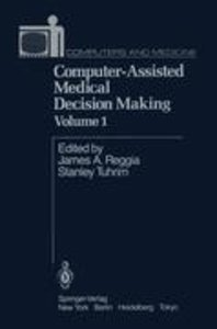 Computer-Assisted Medical Decision Making