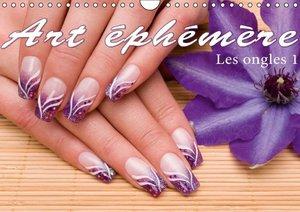 Art éphémère - Les ongles 1 (Calendrier mural 2015 DIN A4 horizo
