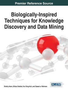 Biologically-Inspired Techniques for Knowledge Discovery and Dat